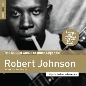 Robert Johnson - The Rough...