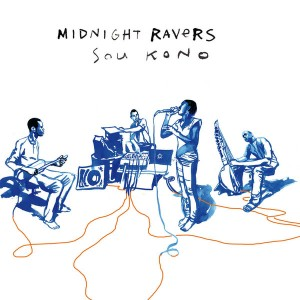 Midnight Ravers - Sou Kono...
