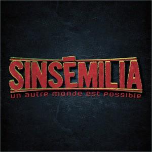Sinsemilia - Un Autre Monde...