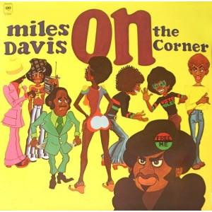 Miles Davis - On The Corner...