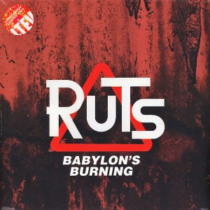 The Ruts - Babylon's...