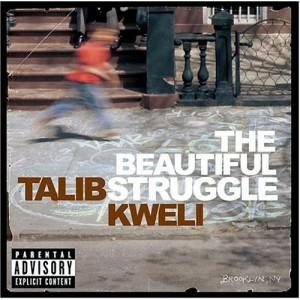 Talib Kweli - The Beautiful...