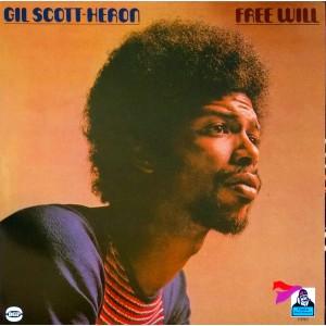 Gil Scott-Heron - Free Will...