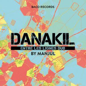 Danakil - Entre Les Lignes...