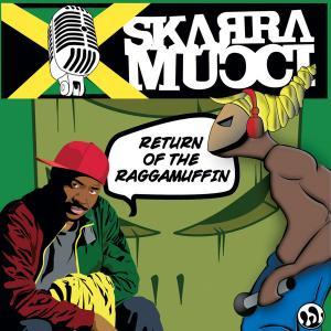 Skarra Mucci - Return Of...