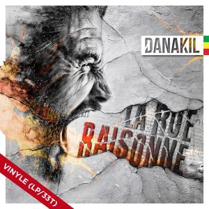 Danakil - La Rue Raisonne...