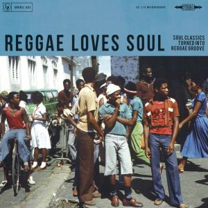 Various - Reggae Loves Soul...