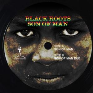 Black Roots - Son Of Man...