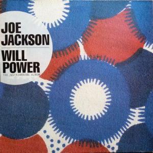 Joe Jackson - Will Power...