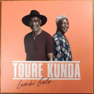 Touré Kunda - Lambi Golo...