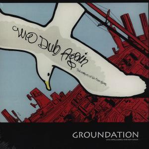 Groundation - We Dub Again...