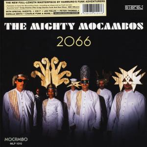 The Mighty Mocambos - 2066...