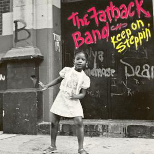 The Fatback Band - Keep On...