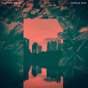 Nubiyan Twist - Jungle Run...