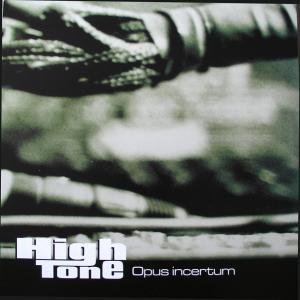 High Tone - Opus Incertum...