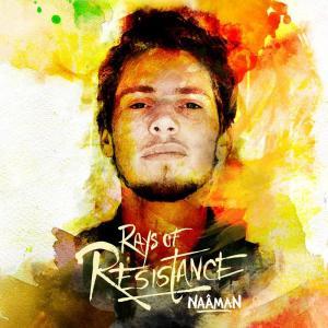 Naâman - Rays Of Resistance...