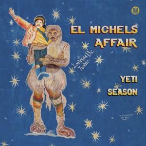 El Michels Affair - Yeti...