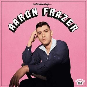 Aaron Frazer -...
