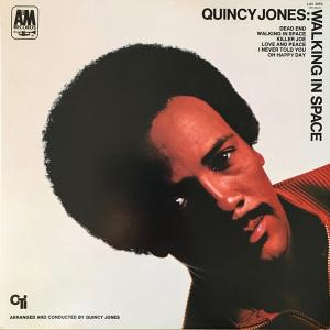 Quincy Jones - Walking In...