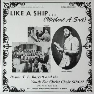 Pastor T. L. Barrett And...