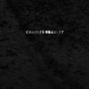Charles Bradley Featuring...