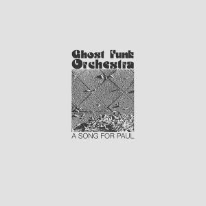 Ghost Funk Orchestra - A...