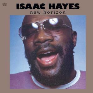 Isaac Hayes - New Horizon...